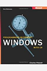 Programming Microsoft Windows With C#: Core Reference Hardcover