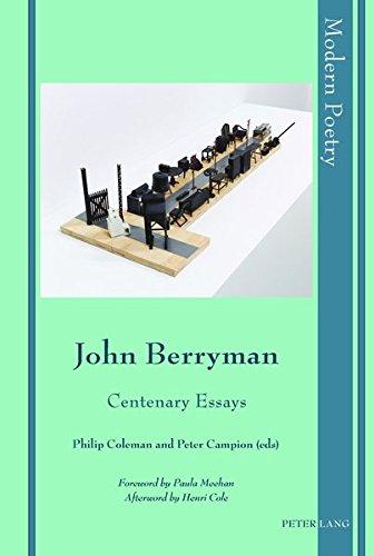 John Berryman: Centenary Essays (Modern Poetry) by Peter Lang AG, Internationaler Verlag der Wissenschaften