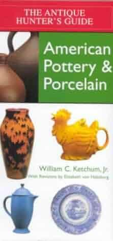 American Pottery & Porcelain (Antique Hunter's Guides)