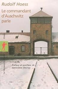 Le commandant d'Auschwitz parle par Rudolf Höss