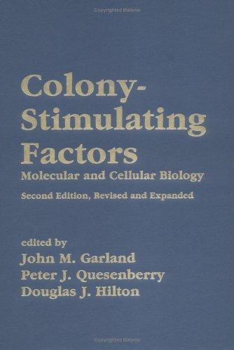 Colony-Stimulating Factors: Molecular & Cellular Biology, Second Edition,