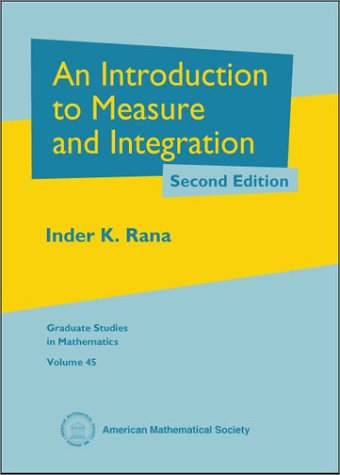 An Introduction to Measure and Integration (Graduate Studies in Mathematics)