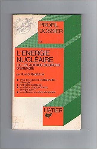 Télécharger L'énergie nucléaire et les autres sources d'énergie livres PDF gratuits
