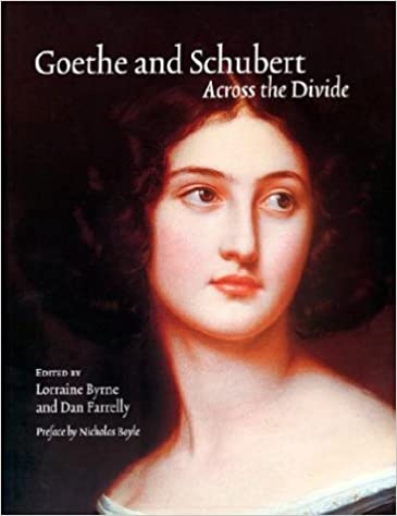 Book Goethe and Schubert: Across the Divide