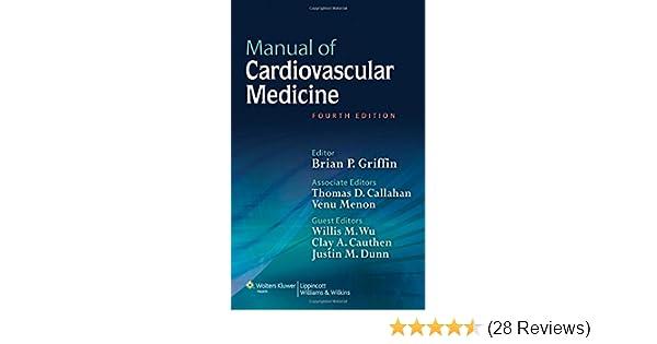 manual of cardiovascular medicine brian p griffin md facc rh amazon com topol manual of cardiovascular medicine 4th edition