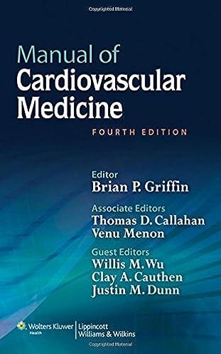 manual of cardiovascular medicine brian p griffin md facc rh amazon com UW Cardiovascular Medicine Cardiac Medications by Classification