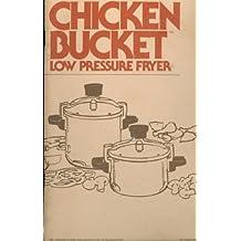 Wear-Ever Chicken Bucket Low Pressure Fryer