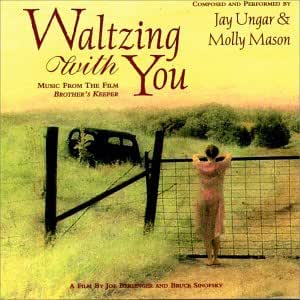"Waltzing with You: Music from the film ""Brother's Keeper"""