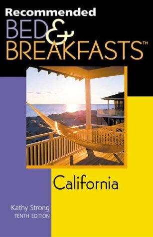 Read Online Recommended Bed & Breakfasts™ California, 10th (Recommended Bed & Breakfasts Series) pdf epub