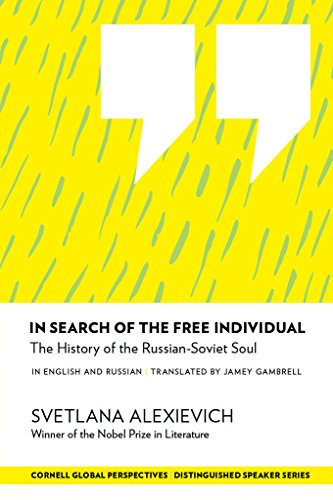 In Search of the Free Individual: The History of the Russian-Soviet Soul (Distinguished Speakers Series)