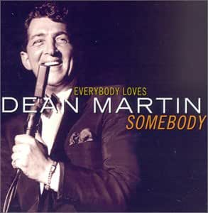 Dean Martin Everybody Loves Somebody Amazon Com Music