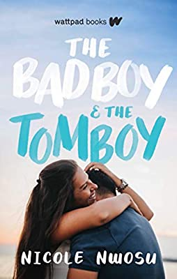 The Bad Boy and the Tomboy (9781989365335): Nwosu, Nicole: Books -  Amazon.com