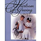 img - for Heirloom Sewing for Jack & Jill book / textbook / text book