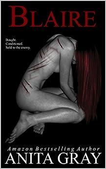 BLAIRE: Blaire Part 1 (The Dark Romance Series) by [Gray, Anita]