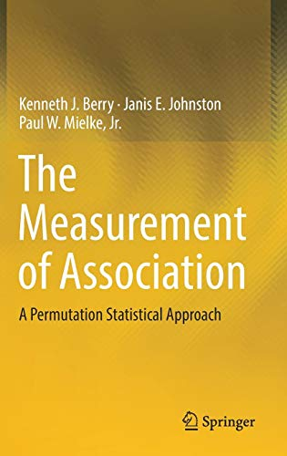 The Measurement of Association: A Permutation Statistical Approach