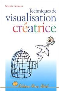 Techniques de visualisation créatrice par  Gawain