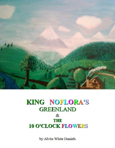 King Noflora's Greenland & The 10 o'clock ()