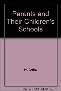 Parents and Their Children's Schools