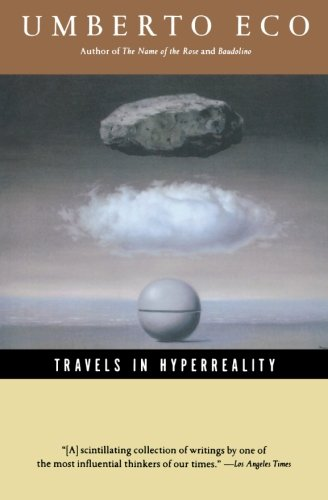 Travels In Hyperreality Pa (Harvest Book)
