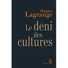 Le Déni des cultures (French Edition)