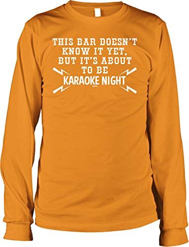 Karaoke Man Piano (Hoodteez This Bar Doesn't Know It Yet, It's Karaoke Night Men's Long Sleeve Shirt, L Orange)