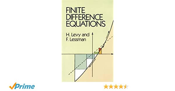 Finite Difference Equations (Dover Books on Mathematics): H. Levy ...