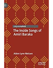 The Inside Songs of Amiri Baraka