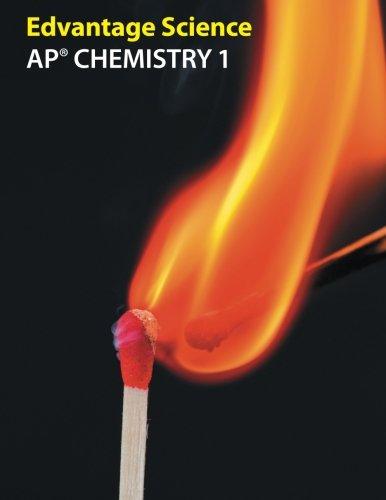 AP Chemistry 1: Edvantage Science