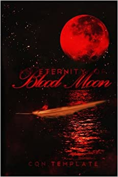 An Eternity of Blood Moon: An Eternity of Eclipse, Book 3: Volume 3