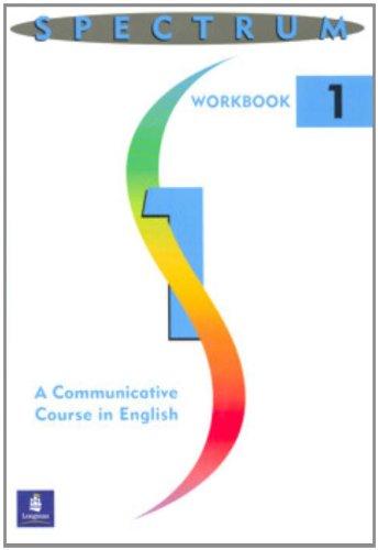 Spectrum: A Communicative Course in English (Workbook 1)