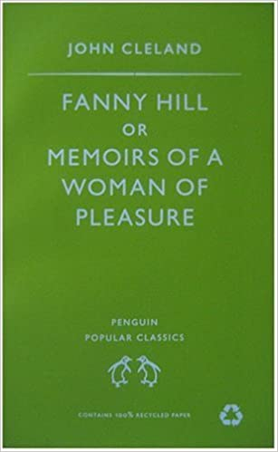 Fanny Hill Or Memoirs Of A Woman Of Pleasure Penguin Popular