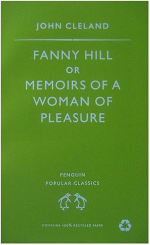 Fanny Hill: Or Memoirs of a Woman of Pleasure (Penguin Popular Classics) (English and Spanish Edition)
