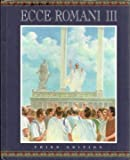 Ecce Romani : Student Book Level III, PRENTICE HALL, 0131163876