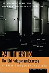 The Old Patagonian Express: By Train Through the Americas Paperback