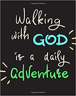 Walking With God Is A Daily Adventure Undated Christian Planner