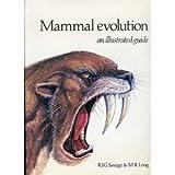 Mammal Evolution, R. J. Savage and M. R. Long, 081601194X