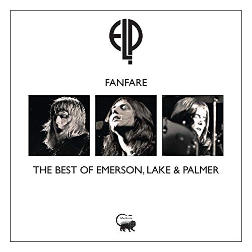 Fanfare - The Best Of Emerson, Lake & Palmer (The Best Of Emerson Lake And Palmer)