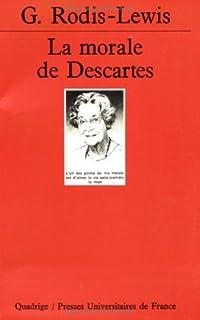 La morale de Descartes, Rodis-Lewis, Geneviève