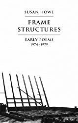 Frame Structures: Early Poems 1974-1979 (Enduring Questions in American)