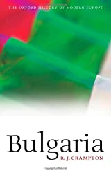 Bulgaria (Oxford History of Modern Europe)