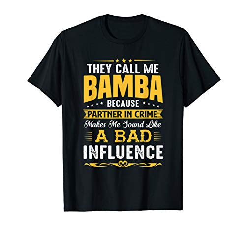 They Call Me Bamba Partner In Crime Father's Day Tshirt -