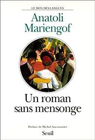 Un roman sans mensonge par Anatoli Mariengof