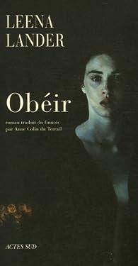 Obéir par Leena Lander