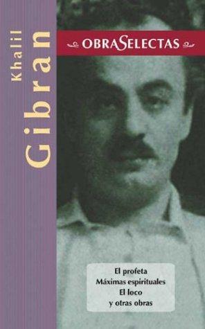 Obras selectas - khalil gibran (Obras selectas/Selected Works) (Inglés) Tapa dura – 2 ago 2001 Edimat 8484037088 Mysticism. Middle Eastern