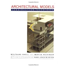 Architectural Models: Construction Techniques