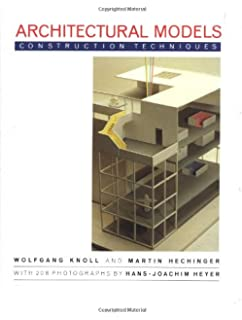 architectural model building tools techniques and materials