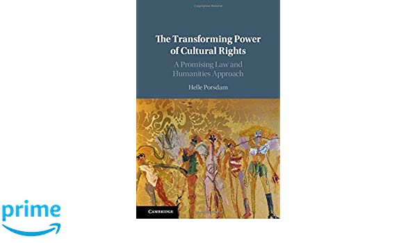 The Transforming Power of Cultural Rights: A Promising Law ...