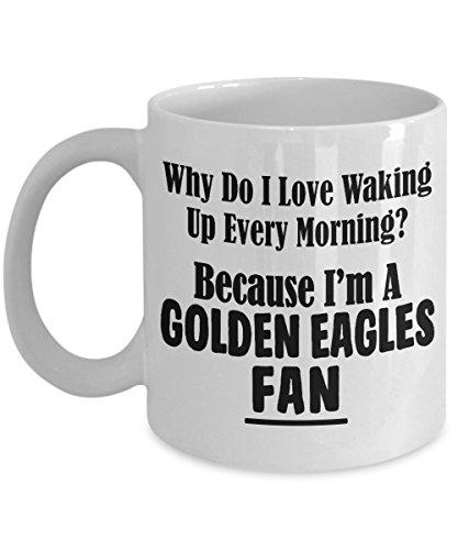 (Golden Eagles Fan Mug - Love Waking Up Every Morning - College University Team Sports Ceramic Coffee Tea Cup - 11oz or BIG 15oz Gift Idea)