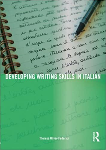 Developing Writing Skills in Italian (English and Italian Edition) by Theresa Oliver-Federici (2009-02-22)