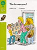 Oxford Reading Tree: Stage 7: Owls Storybooks: Broken Roof